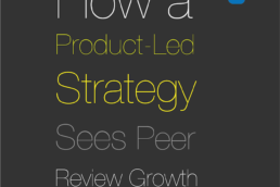 How a Product-Led Strategy Sees Peer Review Growth-